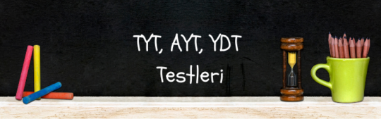 TYT, AYT, YDT Testleri çöz